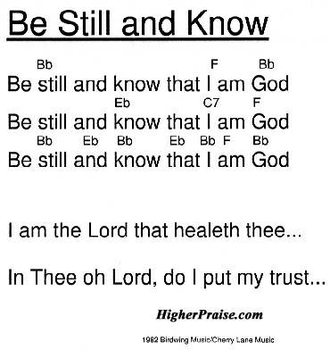 Be Still And Know Chords by Birdwing Music @ HigherPraise.com