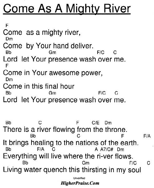 Come As A Mighty River Chords By Unlisted Higherpraise