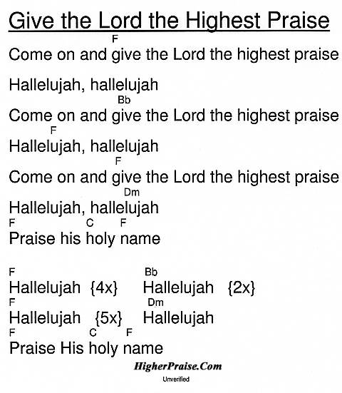 Give The Lord The Highest Praise Chords by Unlisted @ HigherPraise.com