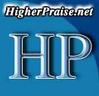 Click For Higher Praise Home   Page