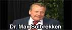 DR. Max Solbrekken