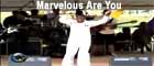 Marvelous Are You - Micah Stampley