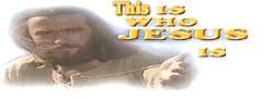 ClickTo View Who Is Jesus