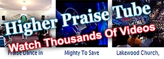 Click For Higher Praise Tube