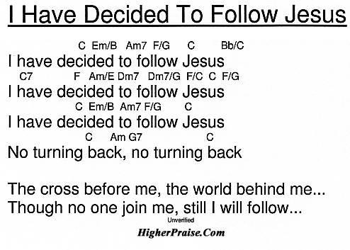 I Have Decided To Follow Jesus by @ HigherPraise.com