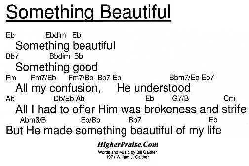 Something Beautiful Chords by Bill Gaither @ HigherPraise.com