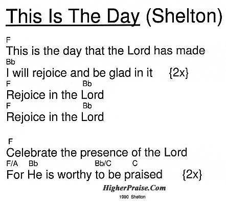 This Is The Day Chords By 1990 Shelton Higherpraise