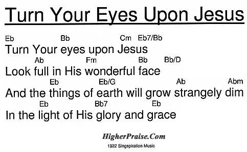 Turn Your Eyes Upon Jesus by @ HigherPraise.com